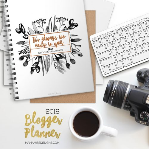 2018 All-Inclusive Blogger Planner